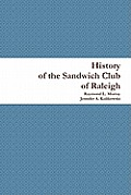 History of the Sandwich Club of Raleigh