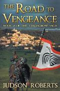 The Road to Vengeance: The Strongbow Saga