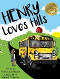 Henry Loves Hills