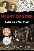 Heart of Steel: Based on a True Story
