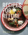 Recipes for Refuge Culinary Journeys to America