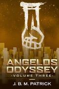 Angelos Odyssey: Volume Three