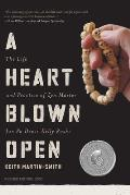 A Heart Blown Open: The Life and Practice of Junpo Denis Kelly Roshi (revised, 2020)