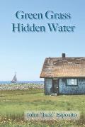 Green Grass, Hidden Water