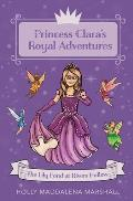 Princess Clara's Royal Adventure: At the Lily Pond in Rivers Hollow