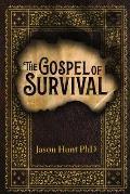 The Gospel of Survival: Revealing the good news of Biblical Preparedness