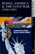 Russia America & The Cold War 1949 1991