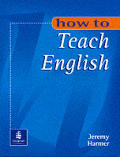 How To Teach English An Introduction To The Pra