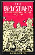 Early Stuarts A Political History Of England 1603 1642