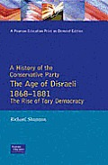Age Of Disraeli 1868 1881 The Rise Of