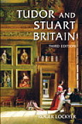 Tudor & Stuart Britain 1485 1714 3rd Edition
