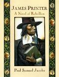 James Printer A Novel Of Rebellion