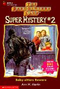Babysitters Club Mystery Super 02 Baby Sitters Beware
