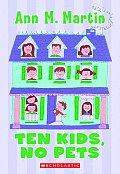 Ten Kids No Pets