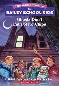 Bailey School Kids 05 Ghosts Dont Eat Po