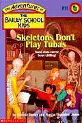 Bailey School Kids 11 Skeletons Dont Pla