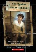 Orphan Of Ellis Island A Time Travel A