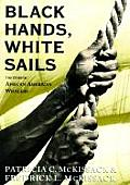 Black Hands White Sails