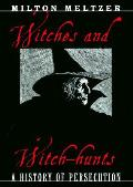 Witches & Witch Hunts A History Of Per