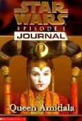 Star Wars Journals Episode 1 Queen Amidala