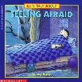 Lets Talk About Feeling Afraid