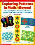 Exploring Patterns In Math & Beyond