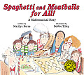 Spaghetti & Meatballs for All A Mathematical Story