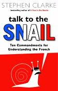 Talk To The Snail Uk Edition