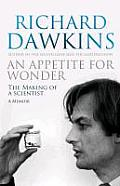 Appetite for Wonder the Making of a Scientist UK