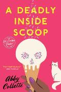 A Deadly Inside Scoop (Ice Cream Parlor Mysteries #1)