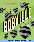 Welcome to Bobville: City of Bobs