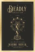 A Deadly Education (The Scholomance #1)