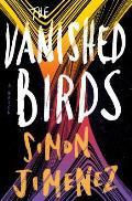 Vanished Birds A Novel