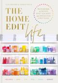 Home Edit Life The No Guilt Guide to Owning What You Want & Organizing Everything