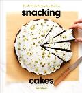 Snacking Cakes Simple Treats for Anytime Cravings