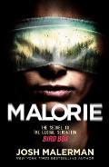 Malorie A Bird Box Novel