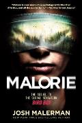 Malorie The Sequel to the Global Sensation Bird Box
