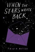 When the Stars Wrote Back Poems