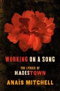 Working on a Song The Lyrics of HADESTOWN