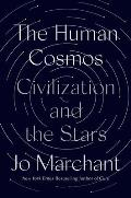 Human Cosmos Civilization & the Stars