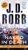 Naked in Death 25th Anniversary Edition