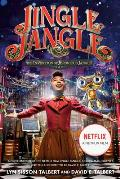 Jingle Jangle Movie Tie In