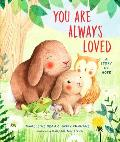 You Are Always Loved: A Story of Hope