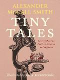 Tiny Tales Stories of Romance Ambition Kindness & Happiness
