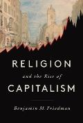 Religion & the Rise of Capitalism