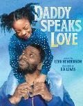 Daddy Speaks Love