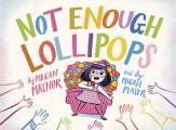 Not Enough Lollipops