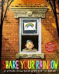 Share Your Rainbow 18 Artists Draw Their Hope for the Future