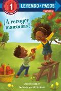 cA recoger manzanas Apple Picking Day Spanish Edition