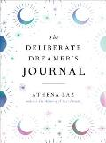 The Deliberate Dreamer's Journal